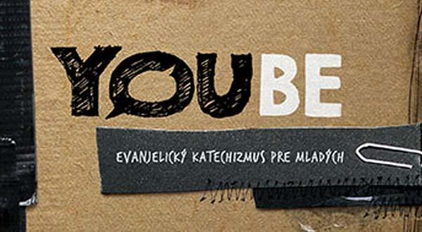 Evanjelický katechizmus pre mladých – YOUBE