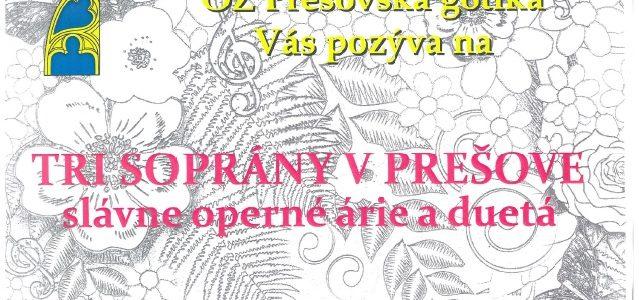 Tri soprány v Prešove