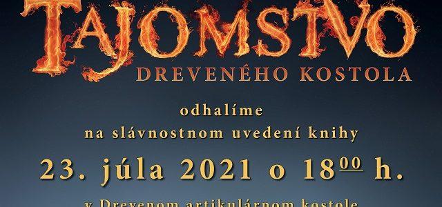 POZVÁNKA: Prezentácia knihy o Drevenom artikulárnom kostole v Kežmarku